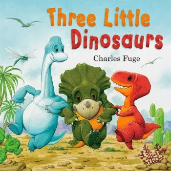 , Three Little Dinosaurs by Charles Fuge #ParragonBookBuddies