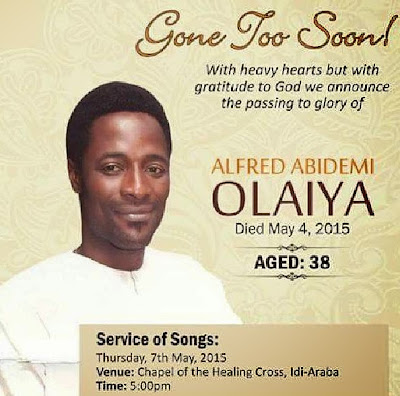 Image result for moji olaiya younger brother, Abidemi Olaiya, passed on on May 4, 2015.
