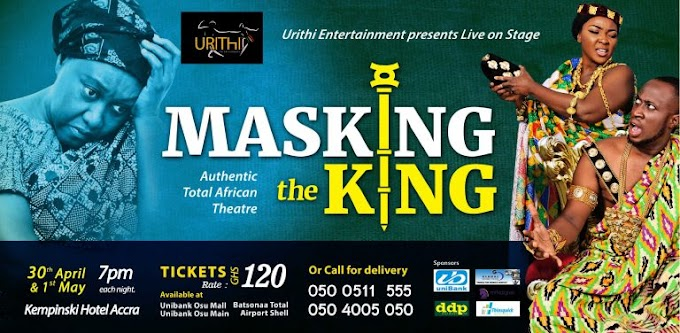'Masking The King', Total African Theatre performance takes over Kempinski Hotel, April 30 & May 1