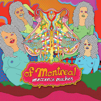 "OF MONTREAL ""Innocence Reaches"""