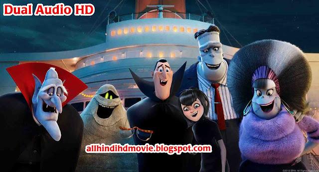 Hotel Transylvania 3 Summer Vacation HD Dual Audio Download