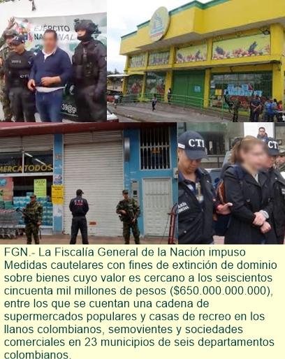 Capturan a presuntos testaferros de la antigua guerrilla de las Farc, con red de 60 supermercados..