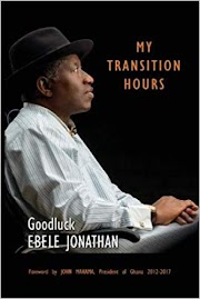 """Book - Download  """"My Transition Hours"""" by Goodluck Jonathan."""