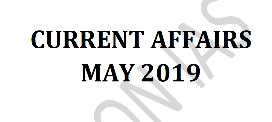 Vision IAS Current Affairs May 2019 pdf
