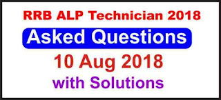 RRB ALP Technician Asked Questions with Answer 1st Shift (10 Aug 2018)