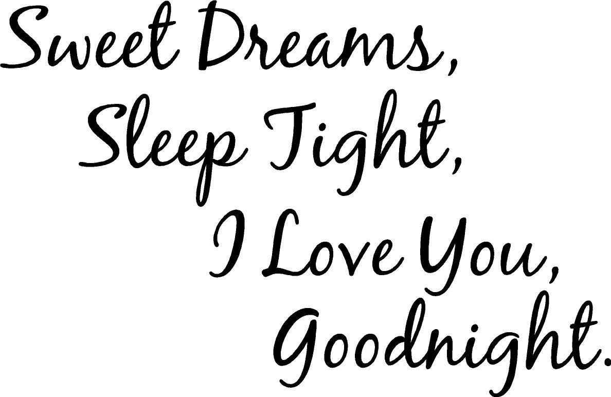 Sweet And Cute Love Quotes: Smitten By Angels: Sweet Dreams, Sleep Tight, I Love You