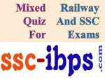 Mixed Quiz For Railway And SSC CGL SSC CHSL And SSC CPO Exams