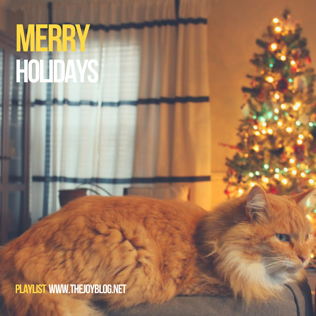 HOLIDAY PLAYLIST - MERRY HOLIDAYS // WWW.THEJOYBLOG.NET