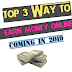 Top 3 way to earn money online | In 2019