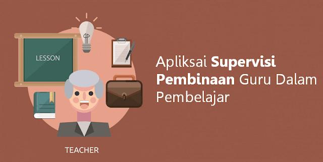 Apliksai Supervisi Pembinaan Guru Dalam Pembelajar Kurikulum 2013 Dan KTSP