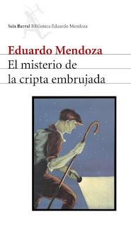 """""""El misterio de la cripta embrujada"""" - Eduardo Mendoza"""
