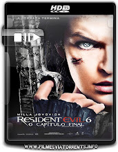 Resident Evil 6: O Capítulo Final (Resident Evil: The Final Chapter) Torrent – HDTS Legendado (2017)