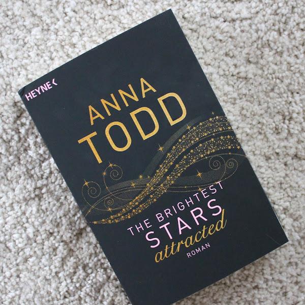 [Rezension] Anna Todd - The Brightest Stars. attracted