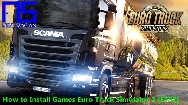 Guide How to Install Game Euro Truck Simulator 2 (ETS2), Guide to Install, Information on Guide How to Install Game Euro Truck Simulator 2 (ETS2), Guide How to Install Game Euro Truck Simulator 2 (ETS2), Guide How to Install Game Euro Truck Simulator 2 (ETS2), Install, Game and Software on Laptop PCs, Guide How to Install Game Euro Truck Simulator 2 (ETS2) Games and Software on Laptop PCs, Guide to Installing Games and Software on Laptop PCs, Complete Information Guide How to Install Game Euro Truck Simulator 2 (ETS2) Games and Software on Laptop PCs, Guide How to Install Game Euro Truck Simulator 2 (ETS2) Games and Software on Laptop PCs, Complete Guide on Guide How to Install Game Euro Truck Simulator 2 (ETS2) Games and Software on Laptop PCs, Install File Application Autorun Exe, Tutorial Guide How to Install Game Euro Truck Simulator 2 (ETS2) Autorun Exe Application, Information on Guide How to Install Game Euro Truck Simulator 2 (ETS2) File Application Autorun Exe, Pandua Tutorial Guide How to Install Game Euro Truck Simulator 2 (ETS2) Autorun Exe File Application, Guide How to Install Game Euro Truck Simulator 2 (ETS2) Autorun Exe File Application, Guide How to Install Game Euro Truck Simulator 2 (ETS2) Autorun Exe File Application with Pictures.
