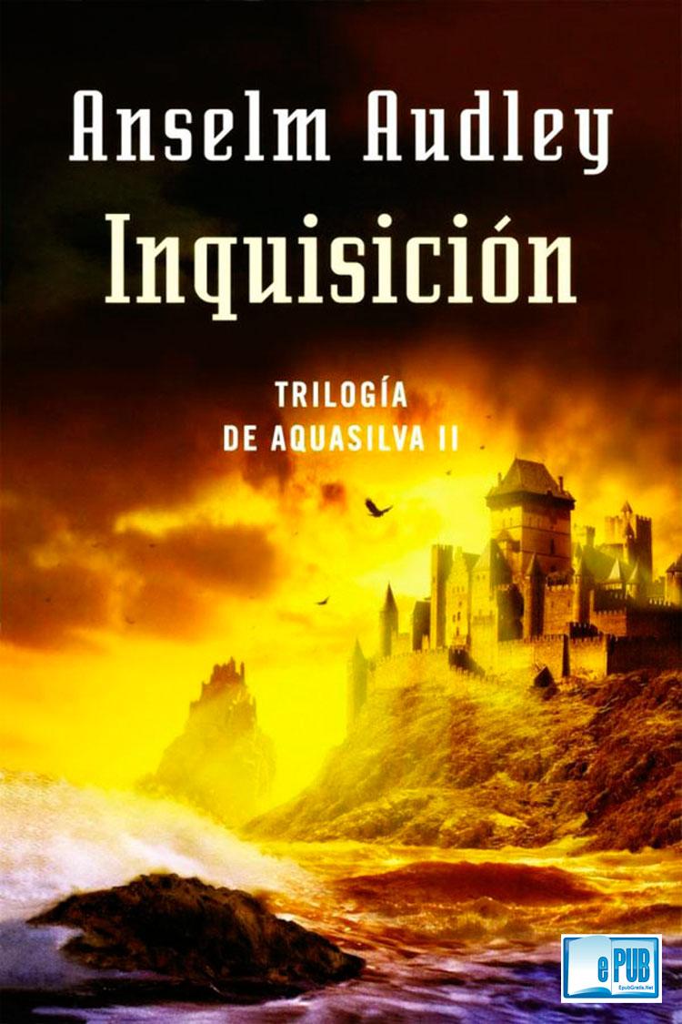 Inquisición – Anselm Audley