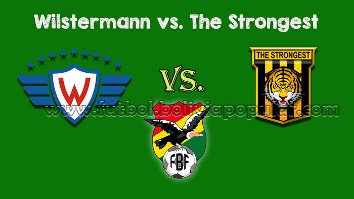 【En Vivo Online】Wilstermann vs. The Strongest - Torneo Clausura 2018