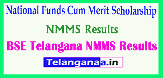 BSE Telangana NMMS Results 2018 National Funds Cum Merit Scholarship