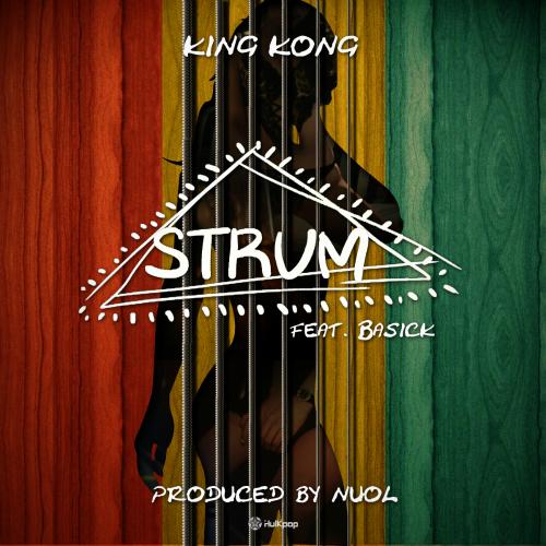 [Single] King Kong – Strum