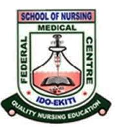 SCHOOL OF NURSING - FEDERAL TEACHING HOSPITAL, IDO EKITI ADMISSION EXERCISE