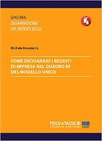 Come dichiarare i redditi d'impresa nel Quadro RF: Come dichiarare i redditi d'impresa nel Quadro RF del Modello Unico