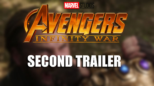 avengers: infinity war and the new awesome trailer - nerd geek facts