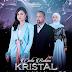 Drama Cinta Bukan Kristal Episod 27 (Minggu Akhir)