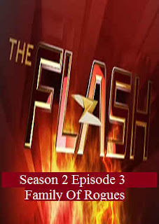 Download Flash Season 2 Episode 3 (Family Of Rogues)