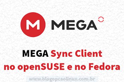 MEGAsync Client no openSUSE e no Fedora