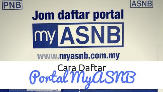 Cara Mendaftar Di Portal MyASNB