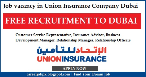 Job vacancy in Union Insurance Company Dubai