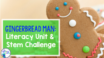 Gingerbread Man Literacy Unit with Stem Challenge by The Reading Roundup