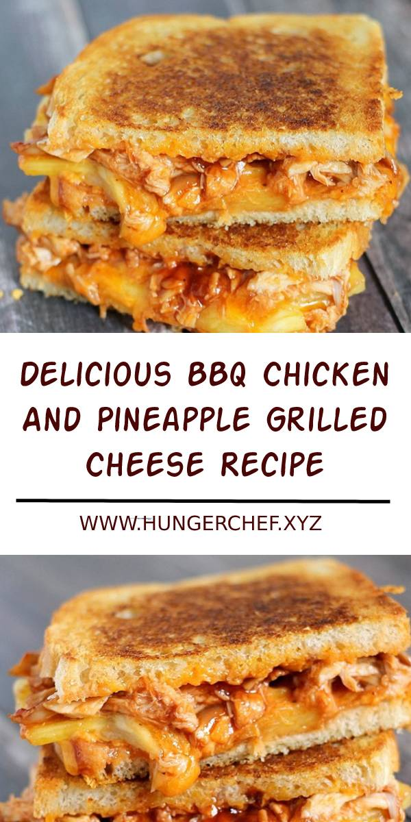 Delicious BBQ Chicken And Pineapple Grilled Cheese Recipe #bbq #chicken #grilled #cheese #dinner #sandwiches #pineapple