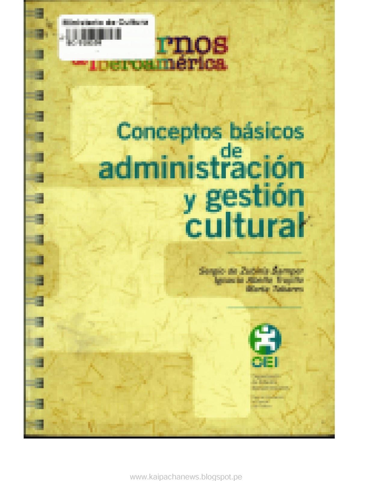 Conceptos básicos de administración y gestión cultural