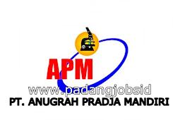 Lowongan Kerja Padang: PT. Anugrah Pradja Mandiri Juli 2018