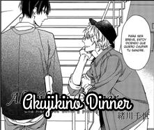 Akujikino Dinner