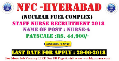 NFC  (Nuclear Fuel Complex)  Staff Nurse Recruitment 2018