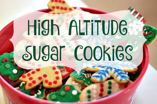 high altitude sugar cookie recipe