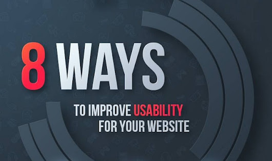 8 Ways to Improve the Usability of Your Website #infographic
