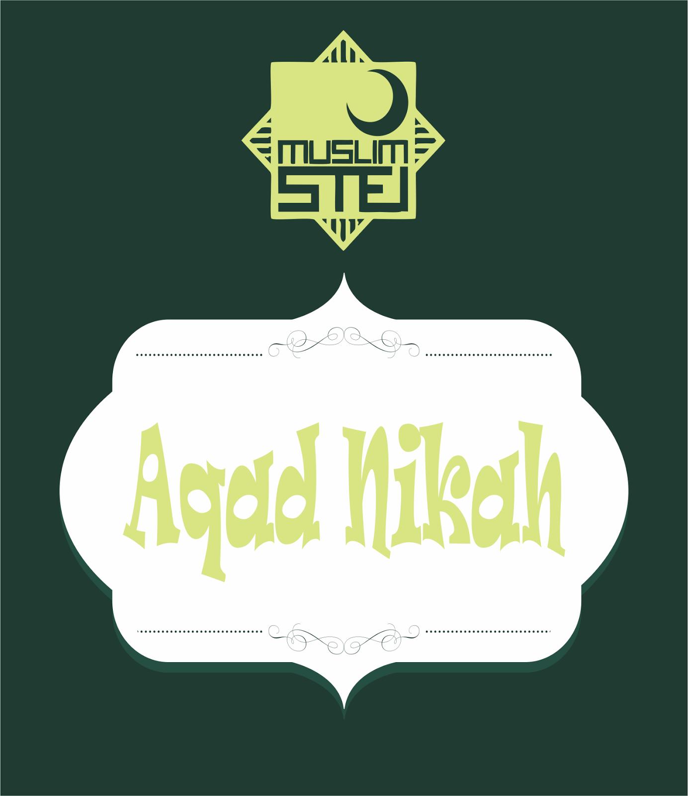 Tata Cara Pernikahan Dalam Islam - Aqad Nikah  37f9cd5f98