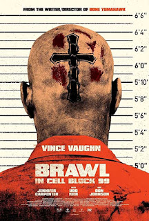 Brawl in Cell Block 99 ( 2017 )