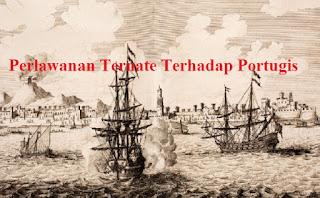 Perlawanan Ternate Terhadap Portugis