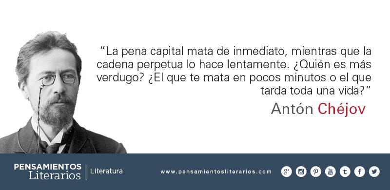 Pensamientos Literarios Antón Chéjov Sobre La Pena De