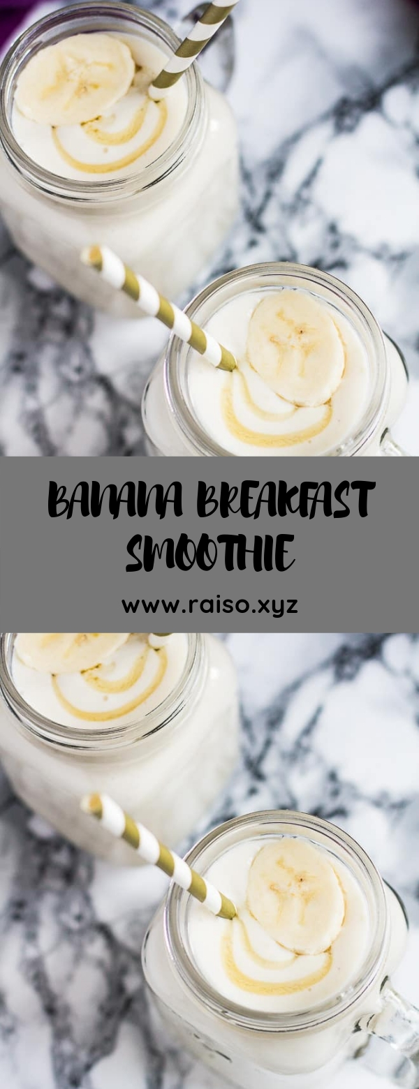 BANANA BREAKFAST SMOOTHIE #breakfast #healthy