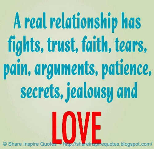 A Real Relationship Has Fights Trust Faith Tears Pains