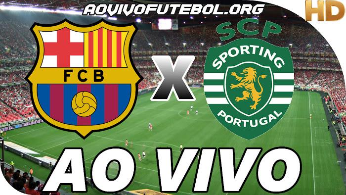 Assistir Barcelona x Sporting Ao Vivo