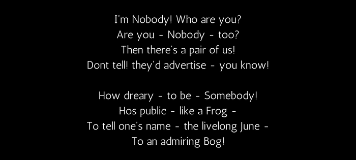 Emily Dickinson's 260 (288) I'm Nobody! Who are you? (text)