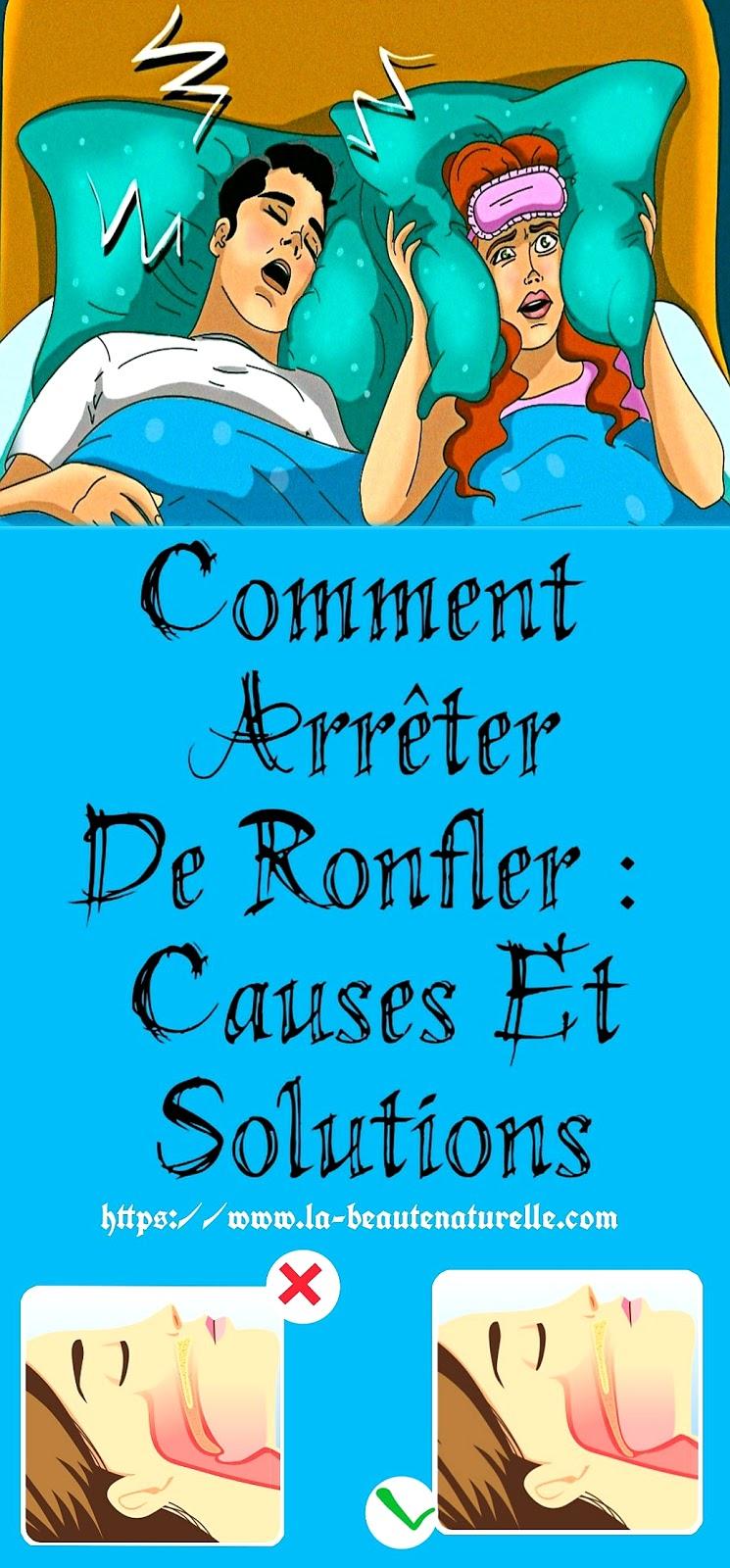 Comment Arrêter De Ronfler : Causes Et Solutions