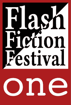 Flash Fiction Festival One
