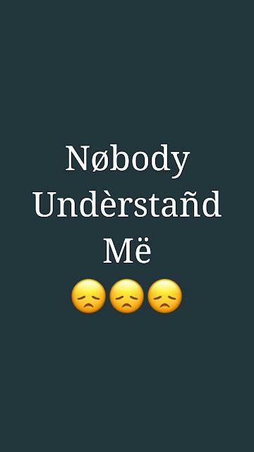 Nobody Understand me