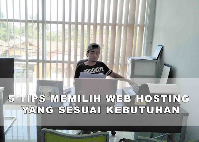 5 Tips Membeli Web Hosting Premium Yang Sesuai Kebutuhan